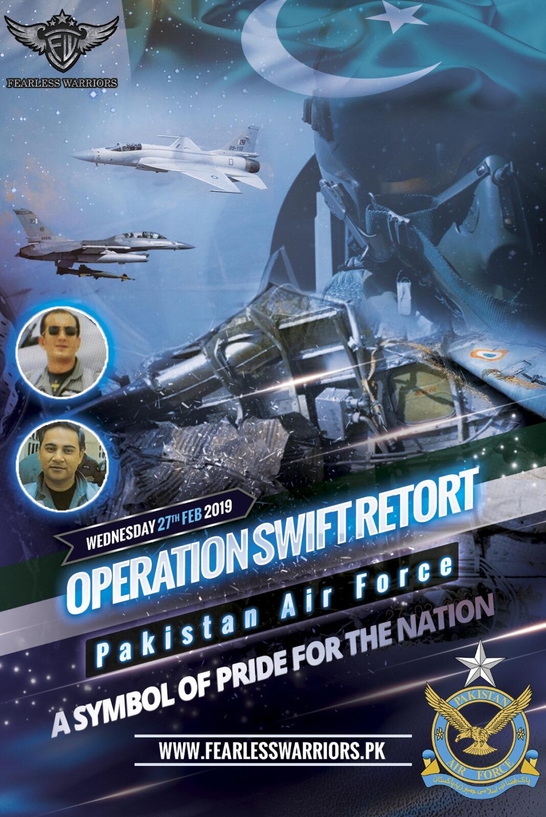 Operation Swift Retort - Feb 27th 2019 - Pakistan Air Force - FearlessWarriors.PK
